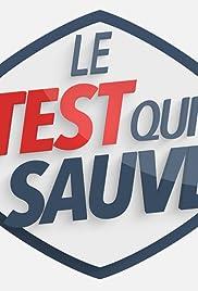 Le test qui sauve Poster