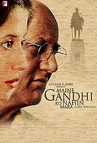 Maine Gandhi Ko Nahin Mara (2005)