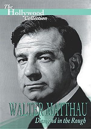 Where to stream Walter Matthau: Diamond in the Rough