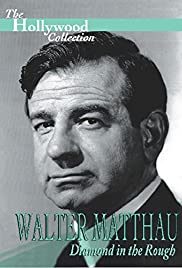 Walter Matthau: Diamond in the Rough Poster