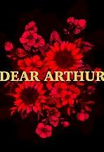 Dear Arthur