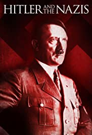 Hitler and the Nazis Poster - TV Show Forum, Cast, Reviews