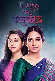 Poorva Gokhale and Reem Shaikh in Tujhse Hai Raabta (2018)