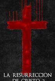 La Resurrección de Cristo 2: Venganza Poster