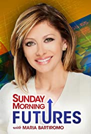 Sunday Morning Futures with Maria Bartiromo Poster