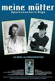 Meine Mütter - Spurensuche in Riga (2007)
