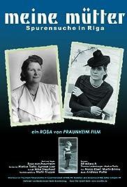 Meine Mütter - Spurensuche in Riga Poster