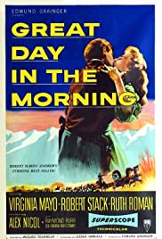 Great Day in the Morning (1956) Poster - Movie Forum, Cast, Reviews