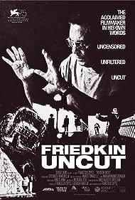 Friedkin Uncut (2018)