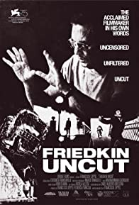 Primary photo for Friedkin Uncut