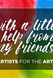 Artists for the Arts: With a Little Help from My Friends Poster
