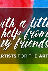 Primary photo for Artists for the Arts: With a Little Help from My Friends