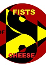 Fists of Cheese
