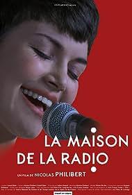 La Maison de la radio (2013) Poster - Movie Forum, Cast, Reviews