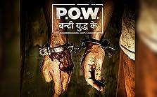 P.O.W. Bandi Yuddh Ke (2016– )