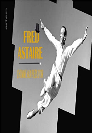 Fred Astaire - L'homme aux pieds d'or