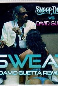 Primary photo for Snoop Dogg vs. David Guetta: Sweat, Remix