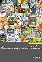 60 Artistas da Casa das Artes