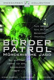 Border Patrol Poster - Movie Forum, Cast, Reviews