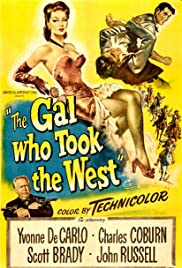 The Gal Who Took the West (1949) Poster - Movie Forum, Cast, Reviews