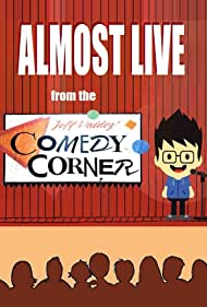 Almost Live from the Comedy Corner (1984)