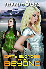 Dirty Blondes from Beyond Poster