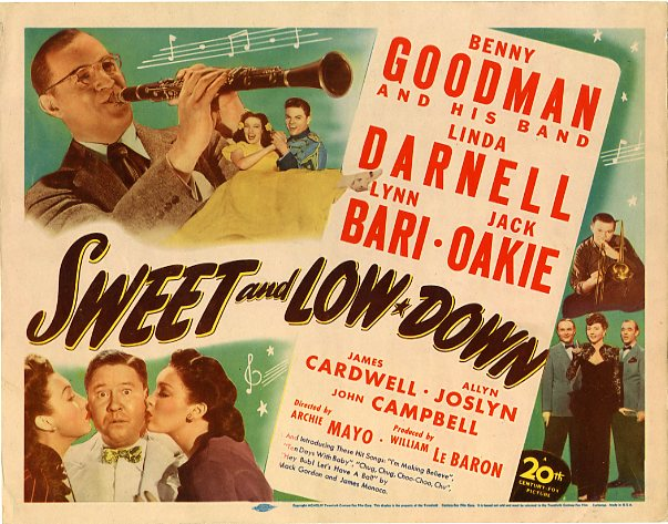 Linda Darnell, Lynn Bari, James Cardwell, Benny Goodman, Jack Oakie, The Pied Pipers, and Benny Goodman and His Orchestra in Sweet and Low-Down (1944)