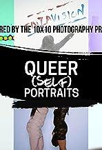 Queer Self Portraits