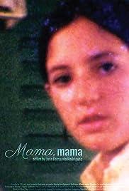 Mama, mama