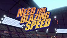 Need for Blazing Speed