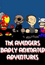 The Avengers Badly Animated Adventures