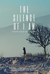 Primary photo for The Silence of I Am