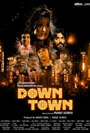 Down Town (2021) HDRip Hindi Movie Watch Online Free