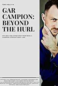 Primary photo for Gar Campion: Beyond the Hurl