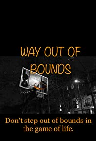 Primary photo for Way Out of Bounds