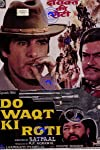 Do Waqt Ki Roti (1988)