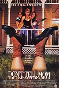 Primary photo for Don't Tell Mom the Babysitter's Dead