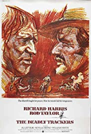 The Deadly Trackers (1973) Poster - Movie Forum, Cast, Reviews