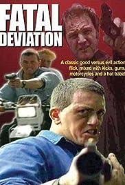 Fatal Deviation Poster