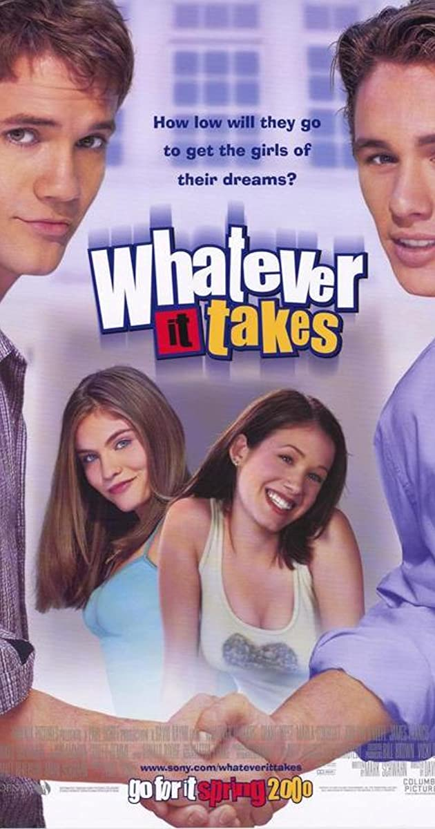 Whatever It Takes (2000) - IMDb