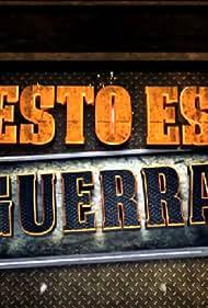 Estrella TV presenta: Esto es Guerra (2013)