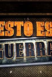 Estrella TV presenta: Esto es Guerra Poster