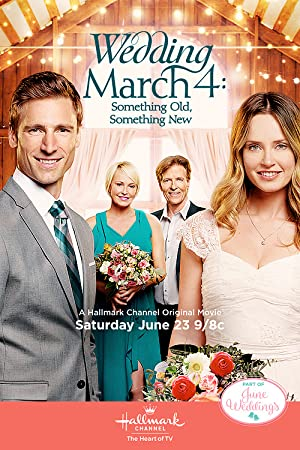 Wedding March 4: Something Old Something New (2018)