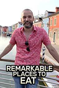 Fred Sirieix in Remarkable Places to Eat (2019)
