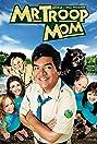 Mr. Troop Mom (2009) Poster