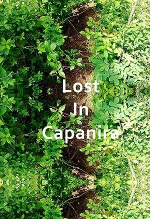 Lost in Capanira