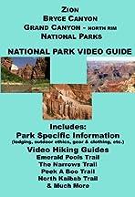 Bryce Canyon, Zion, Grand Canyon North Rim: Park BasiX