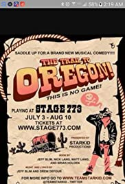 The Trail to Oregon! Poster