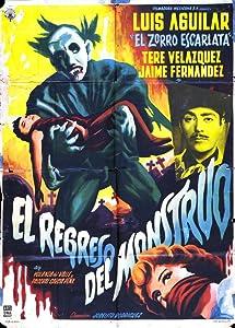 El regreso del monstruo Mexico