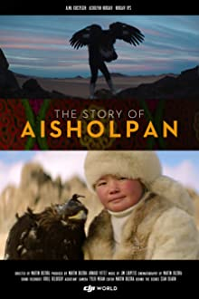 The Story of Aisholpan (2017 Video)